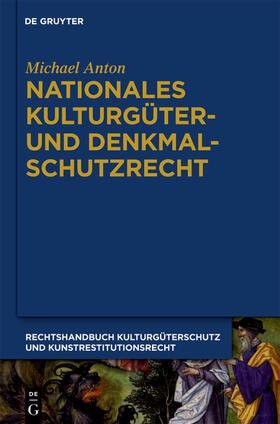 Anton | Nationales Kulturgüter- und Denkmalschutzrecht | Buch | Sack Fachmedien