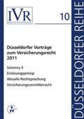 Looschelders / Michael |  Düsseldorfer Vorträge zum Versicherungsrecht 2011 | Buch |  Sack Fachmedien