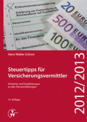 Schoor | Steuertipps für Versicherungsvermittler | Buch | sack.de