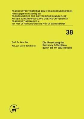 Gal / Sehrbrock | Die Umsetzung der Solvency II-Richtlinie durch die 10. VAG-Novelle | Buch | sack.de