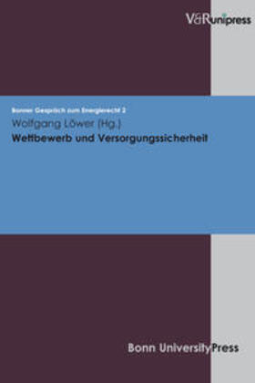 Löwer   Wettbewerb und Versorgungssicherheit   Buch   sack.de