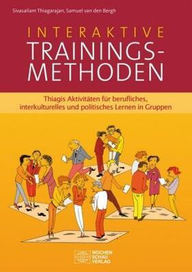 Thiagarajan / van den Bergh | Interaktive Trainingsmethoden. Bd.1 | Buch