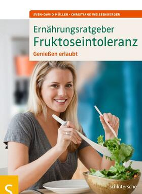 Müller / Weißenberger   Ernährungsratgeber Fruktoseintoleranz   Buch   sack.de