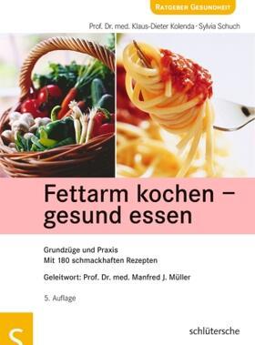 Schuch / Kolenda   Fettarm kochen, gesund essen   Buch   sack.de