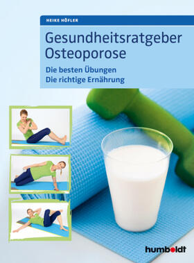 Höfler | Gesundheitsratgeber Osteoporose | Buch | sack.de