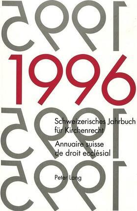 Frey / Kraus / Lienemann   Schweizerisches Jahrbuch für Kirchenrecht. Band 1 (1996)- Annuaire suisse de droit ecclésial. Volume 1 (1996)   Buch   sack.de