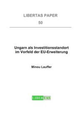 Lauffer   Ungarn als Investitionsstandort im Vorfeld der EU-Erweiterung   Buch   sack.de