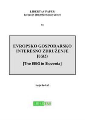 Bedrac   Evropsko Gospodarsko Interesno Zdruzenje (EGIZ) -  The EEIG in Slovenia   Buch   sack.de