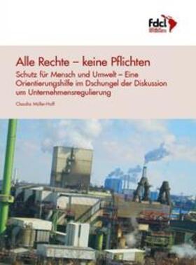 Müller-Hoff   Alle Rechte – keine Pflichten   Buch   sack.de