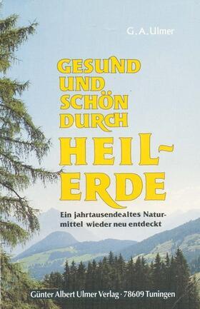 Ulmer   Gesund und schön durch Heilerde   Buch   sack.de