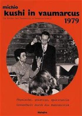 Kushi | Seminarreport Vaumarcus 1979 | Buch | sack.de