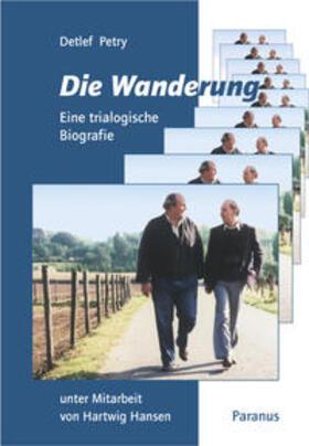 Petry | Die Wanderung | Buch | sack.de
