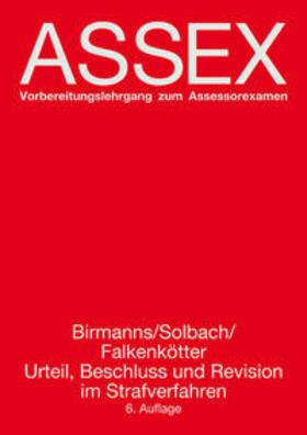 Birmanns / Solbach / Falkenkötter   Urteil, Beschluss und Revision im Strafverfahren   Buch   sack.de