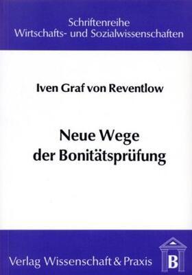 Reventlow   Neue Wege der Bonitätsprüfung.   Buch   sack.de