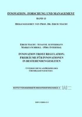 Staudt / Auffermann / Schroll | Innovation trotz Regulation: Freiräume für Innovationen in bestehenden Gesetzen | Buch | sack.de