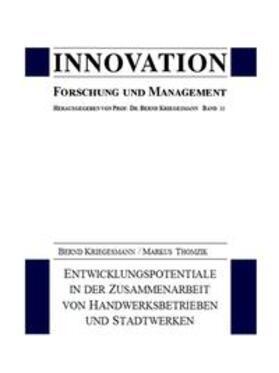 Kriegesmann / Thomzik / Kriegesmann | Entwicklungspotentiale in der Zusammenarbeit von Handwerksbetrieben und Stadtwerken | Buch | sack.de