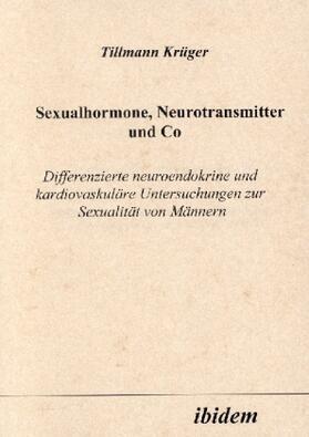 Krüger   Sexualhormone, Neurotransmitter und Co   Buch   sack.de