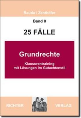 Rauda / Zenthöfer | 25 Fälle Grundrechte | Buch | sack.de