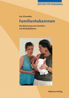 Schneider   Familienhebammen   Buch   sack.de