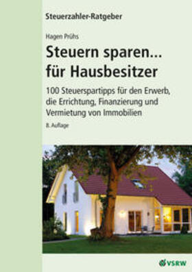 Prühs | Steuern sparen... für Hausbesitzer, 8. Auflage | Buch | sack.de