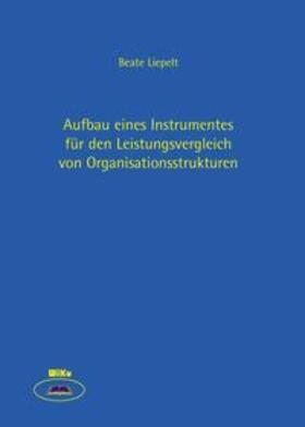 Liepelt | Leistungsvergleiche für Organisationsstrukturen | Buch | sack.de
