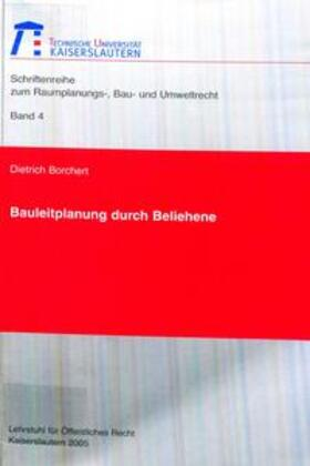 Borchert | Bauleitplanung durch Beliehene | Buch | sack.de