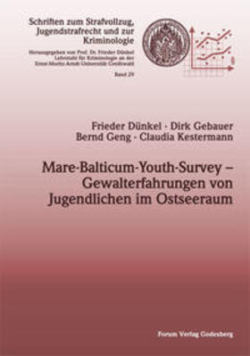 Dünkel / Gebauer / Geng | Mare-Balticum-Youth-Survey – Gewalterfahrungen von Jugendlichen im Ostseeraum | Buch | sack.de