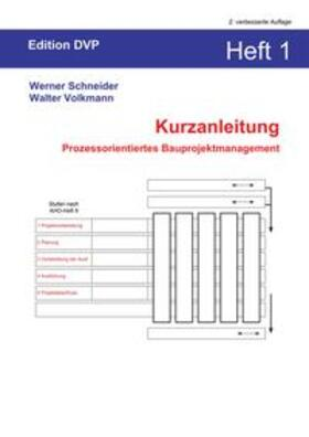 Volkmann / Schneider | Kurzanleitung Heft 1: Prozessorientiertes Bauprojektmanagement | Buch | sack.de