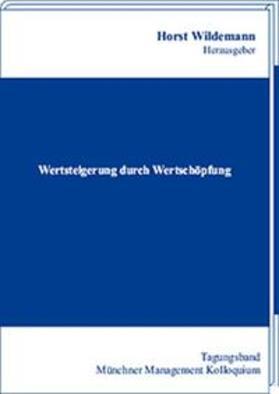 Wildemann | Wertsteigerung durch Wertschöpfung | Buch | sack.de