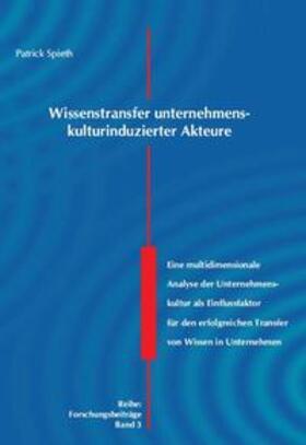 Spieth | Wissenstransfer unternehmenskulturinduzierter Akteure | Buch | sack.de