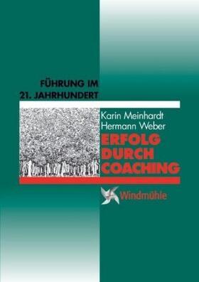 Meinhardt / Weber | Erfolg durch Coaching | Buch | sack.de
