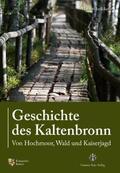 Intlekofer    Geschichte des Kaltenbronn   Buch    Sack Fachmedien