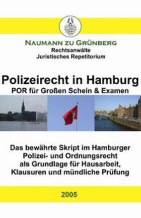 Naumann zu Grünberg   Polizeirecht in Hamburg - POR für grossen Schein & Examen   Buch   sack.de