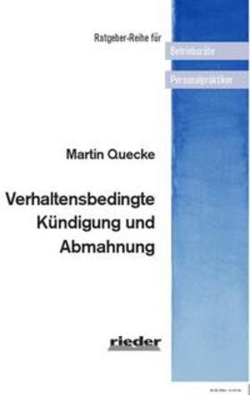 Quecke | Verhaltensbedingte Kündigung und Abmahnung | Buch | sack.de