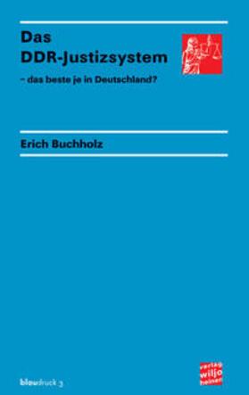 Buchholz   Das DDR-Justizsystem   Buch   sack.de