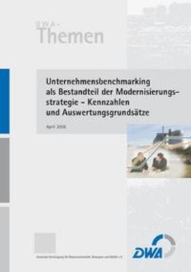 Unternehmensbenchmarking als Bestandteil der Modernisierungsstrategie - Kennzahlen und Auswertungsgrundsätze | Buch | sack.de