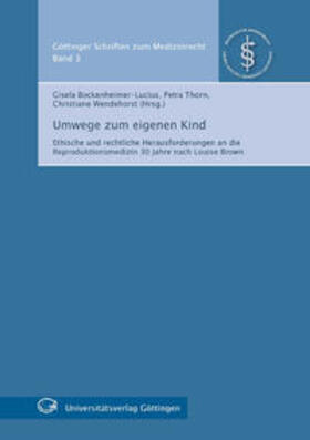 Bockenheimer-Lucius / Thorn / Wendehorst   Umwege zum eigenen Kind   Buch   sack.de