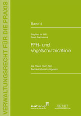 de Witt / Bartholomé | FFH- und Vogelschutzrichtlinie | Buch | sack.de