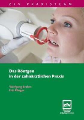 Brahm / Klinger   Das Röntgen in der Zahnärztlichen Praxis   Buch   sack.de