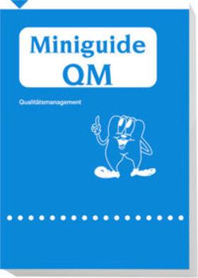 Demling / Häckelmann   Miniguide QM - Qualitätsmanagement   Buch   sack.de