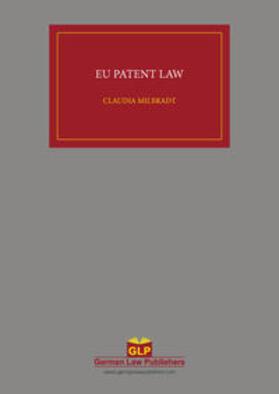 Milbradt   EU Patent Law   Buch   sack.de