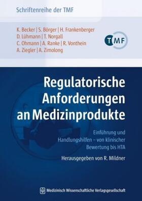 Lühmann / Zimolong / Becker | Regulatorische Anforderungen an Medizinprodukte | Buch | sack.de