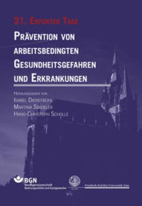 Dienstbühl / Stadeler / Scholle   Prävention von arbeitsbedingten Gesundheitsgefahren und Erkrankungen   Buch   sack.de