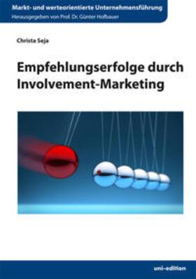 Seja / Hofbauer   Empfehlungserfolge durch Involvement-Marketing   Buch   sack.de