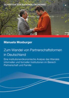 Mosburger | Zum Wandel von Partnerschaftsformen in Deutschland | Buch | sack.de