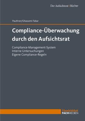 Pauthner / Ghassemi-Tabar | Compliance-Überwachung durch den Aufsichtsrat | Buch | sack.de