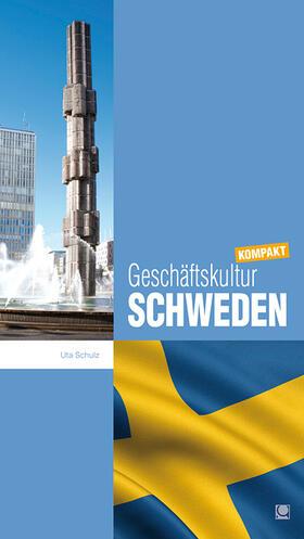 Schulz | Geschäftskultur Schweden kompakt | Buch | sack.de