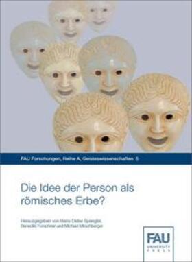 Spengler / Forschner / Mirschberger | Die Idee der Person als römisches Erbe? | Buch | sack.de