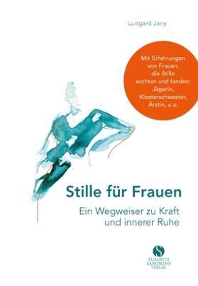 Jany | Stille für Frauen | Buch | sack.de