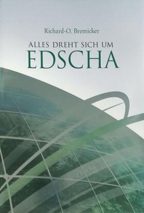 Bremicker | Alles dreht sich um Edscha | Buch | sack.de